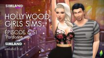 Hollywood Girls S - Épisode 6 : Pardonne moi (série Sims 4)