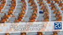 Non, le bouddhisme ce n'est pas ça!