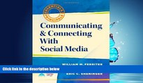 Enjoyed Read Communicating and Connecting With Social Media (Essentials for Principals)