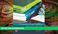 different   Common Core Basics, Reading Core Subject Module (BASICS   ACHIEVE)