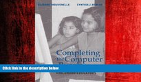 Choose Book Completing the Computer Puzzle: A Guide for Early Childhood Educators