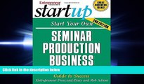 different   Start Your Own Seminar Production Business: Your Step-By-Step Guide to Success