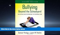 Enjoyed Read Bullying Beyond the Schoolyard: Preventing and Responding to Cyberbullying