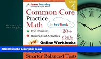 For you Common Core Practice - Grade 4 Math: Workbooks to Prepare for the PARCC or Smarter