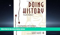 Popular Book Doing History: Investigating With Children in Elementary and Middle Schools