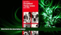 there is  Opportunities in Occupational Therapy Careers (Vgm Opportunities)