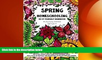 READ book  Spring Homeschooling  -  Do-It-Yourself Handbook: 60 Day Organizer, Doodle Book