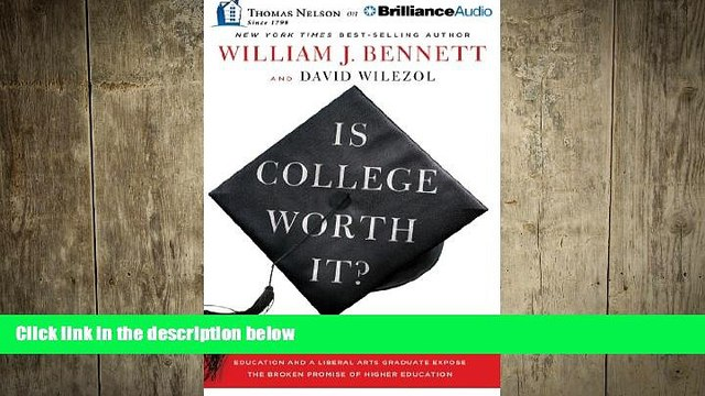 behold  Is College Worth It?: A Former United States Secretary of Education and a Liberal Arts