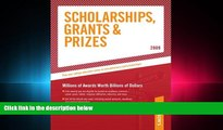 complete  Scholarships, Grants and Prizes - 2009 (Peterson s Scholarships, Grants   Prizes)