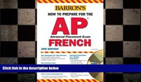 there is  How to Prepare for the AP French with Audio CDs (Barron s How to Prepare for AP French)