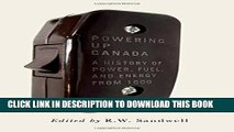 [PDF] Powering Up Canada: The History of Power, Fuel, and Energy from 1600 Popular Collection