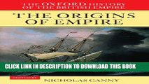 [PDF] The Oxford History of the British Empire: Volume I: The Origins of Empire Popular Online