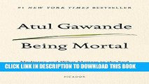[PDF] Being Mortal: Medicine and What Matters in the End Popular Colection