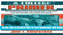 New Book A College Primer: An Introduction to Academic Life for the Entering College Student