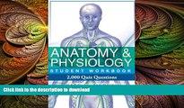 P D F] Anatomy Physiology Student Workbook - 2,000 Quiz