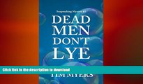 FAVORITE BOOK  Dead Men Don t Lye (Soapmaking Mysteries, No. 1) (The Soapmaking Mysteries) FULL