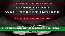 [PDF] Confessions of a Wall Street Insider: A Cautionary Tale of Rats, Feds, and Banksters Full