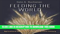 [PDF] Feeding the World  Agricultural Research in the Twenty-First Century Full Online