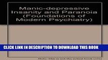 [PDF] Manic-Depressive Insanity and Paranoia Popular Colection