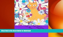 READ BOOK  Anti-Stress Kittens and Cats Coloring Book For Adults: Includes: Kittens, Cats, Dogs,