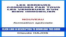 [PDF] Les erreurs commises par tous les vendeurs d un bien immobilier (French Edition) Popular