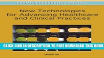 New Book New Technologies for Advancing Healthcare and Clinical Practices
