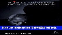 [PDF] A Jazz Odyssey: The Life of Oscar Peterson Popular Collection