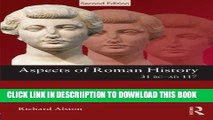 [New] Aspects of Roman History 31 BC-AD 117 (Aspects of Classical Civilisation) Exclusive Online