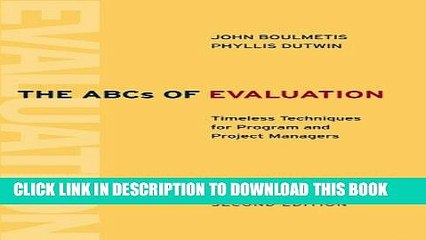 [PDF] The ABCs of Evaluation: Timeless Techniques for Program and Project Managers (Research