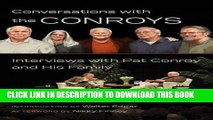 [PDF] Conversations with the Conroys: Interviews with Pat Conroy and His Family Full Online