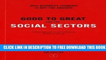 Collection Book Good to Great and the Social Sectors: A Monograph to Accompany Good to Great