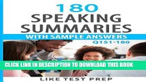 [PDF] 180 Speaking Summaries with Sample Answers Q151-180 (240 Speaking Summaries 30 Day Pack)