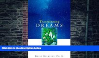 Big Deals  Transforming Dreams: Learning Spiritual Lessons from the Dreams You Never Forget  Free