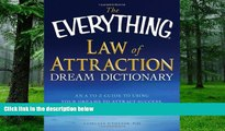 Big Deals  The Everything Law of Attraction Dream Dictionary: An A-Z guide to using your dreams to