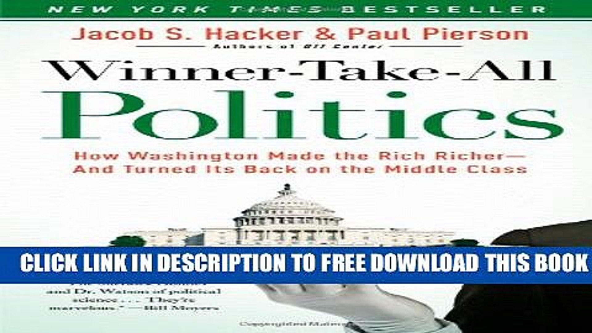 Collection Book Winner-Take-All Politics: How Washington Made the Rich Richer--and Turned Its Back