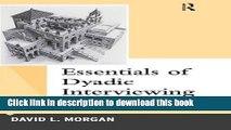 PDF Essentials of Dyadic Interviewing (Qualitative Essentials)  Ebook Free