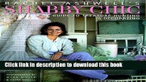 Read Rachel Ashwell s Shabby Chic Treasure Hunting and Decorating Guide  Ebook Free