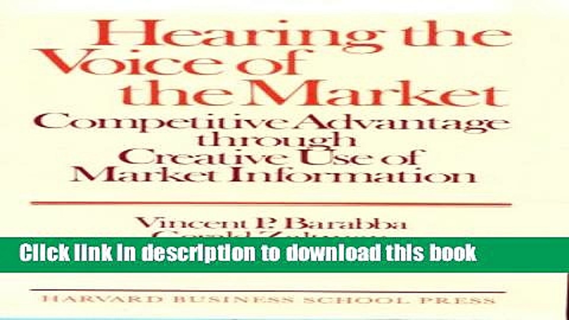Read Hearing the Voice of the Market: Competitive Advantage Through Creative Use of Market