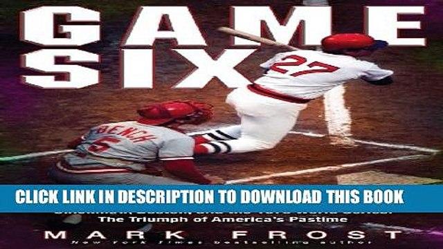 [PDF] Game Six: Cincinnati, Boston, and the 1975 World Series: The Triumph of America s Pastime