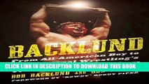 [PDF] Backlund: From All-American Boy to Professional Wrestling s World Champion Popular Colection