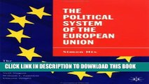 [PDF] The Political System of the European Union: The European Union Series Full Online