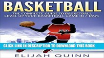 [PDF] Basketball: The Complete Guide To Basketball - Level Up Your Basketball Game In 7 Days Full