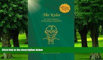 Big Deals  The Kelee: An Understanding of the Psychology of Spirituality  Free Full Read Most Wanted