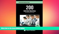 there is  200 Interview Questions You ll Most Likely Be Asked (Job Interview Questions Series)