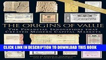 [PDF] The Origins of Value: The Financial Innovations that Created Modern Capital Markets Full