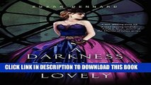 [PDF] A Darkness Strange and Lovely (Something Strange and Deadly Trilogy) Popular Colection