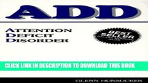 New Book ADD: Attention Deficit Disorder: A common but often overlooked disorder of children