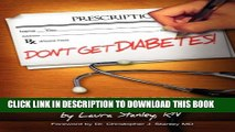 New Book Don t Get Diabetes!: A Short and Simple Guide