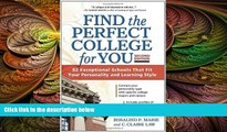 there is  Find the Perfect College for You: 82 Exceptional Schools that Fit Your Personality and