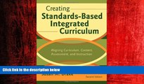 Enjoyed Read Creating Standards-Based Integrated Curriculum: Aligning Curriculum, Content,